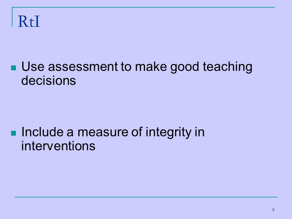 RtI Use assessment to make good teaching decisions