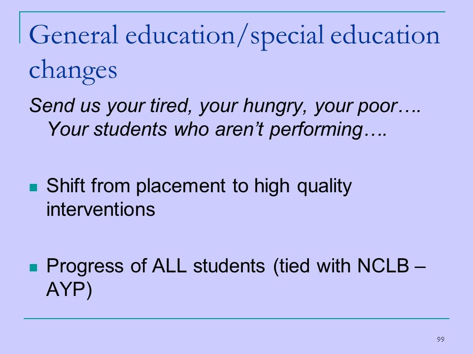 General education/special education changes
