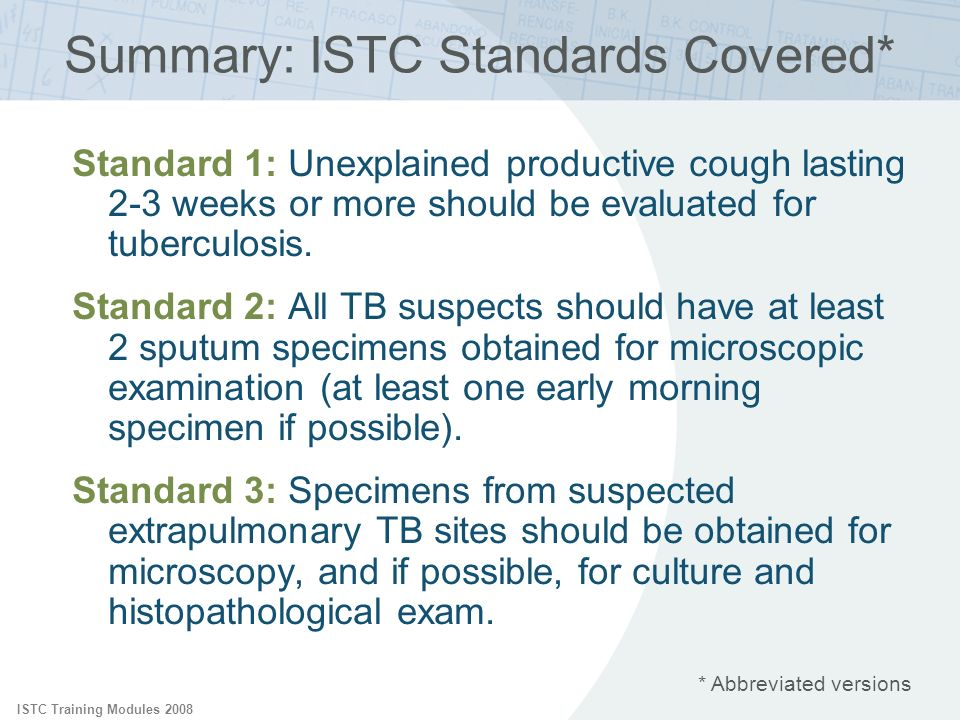 Summary: ISTC Standards Covered*