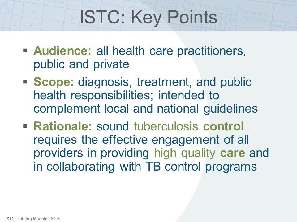 ISTC: Key Points ISTC Training Modules 2008. Audience: all health care practitioners, public and private.