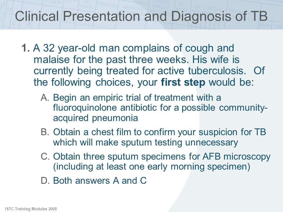 Clinical Presentation and Diagnosis of TB