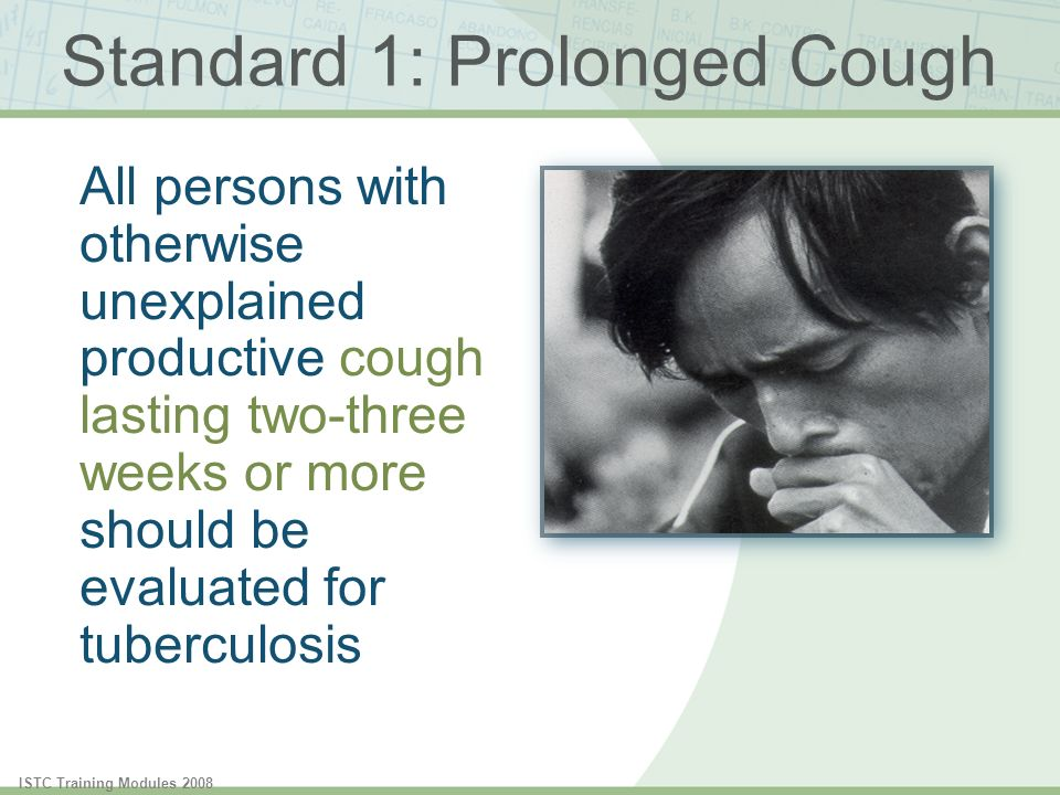Standard 1: Prolonged Cough