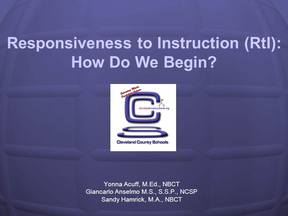 Responsiveness to Instruction (RtI): How Do We Begin