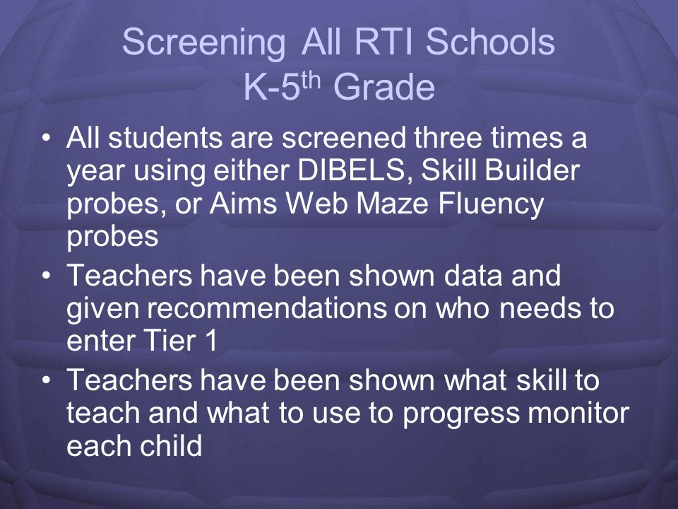 Screening All RTI Schools K-5th Grade