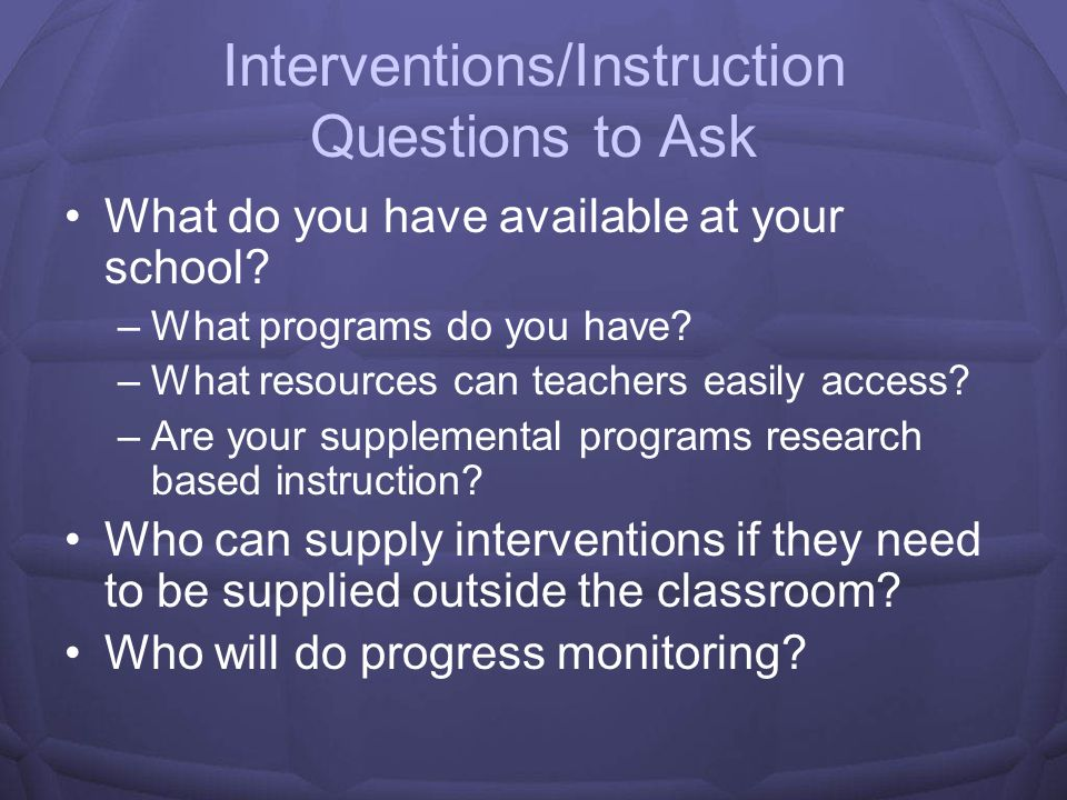 Interventions/Instruction Questions to Ask