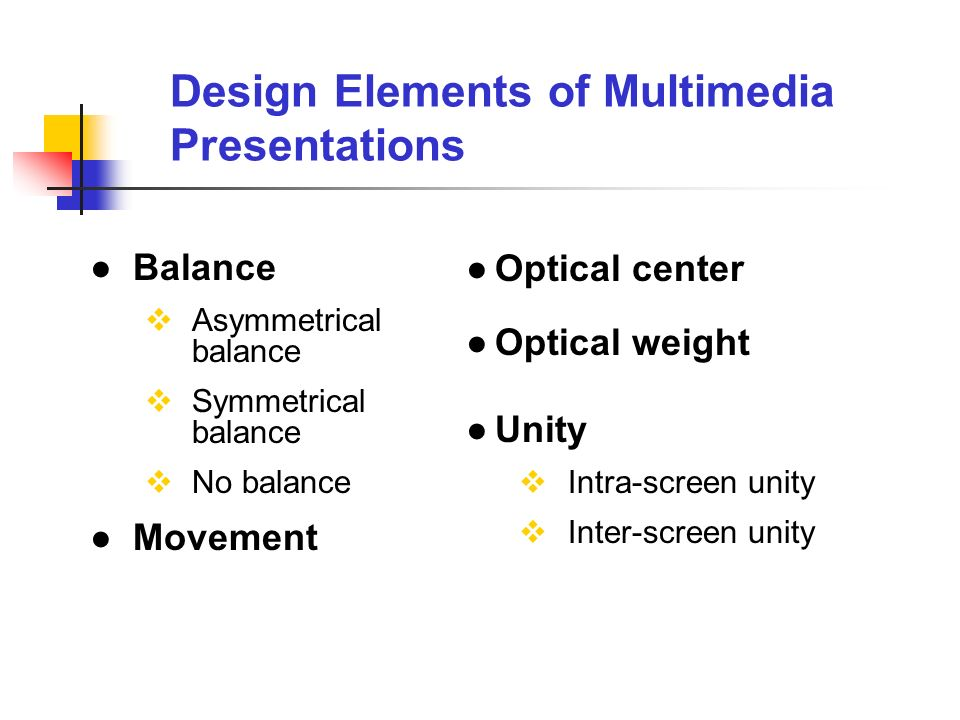 Design Elements of Multimedia Presentations