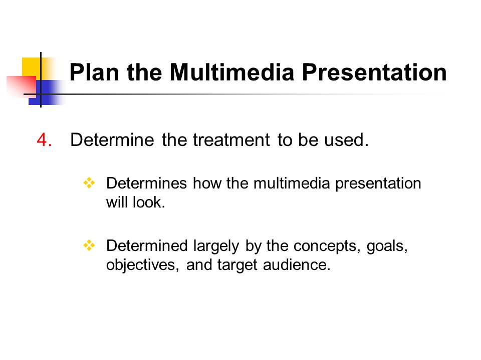 Plan the Multimedia Presentation