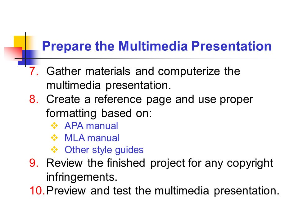 Prepare the Multimedia Presentation