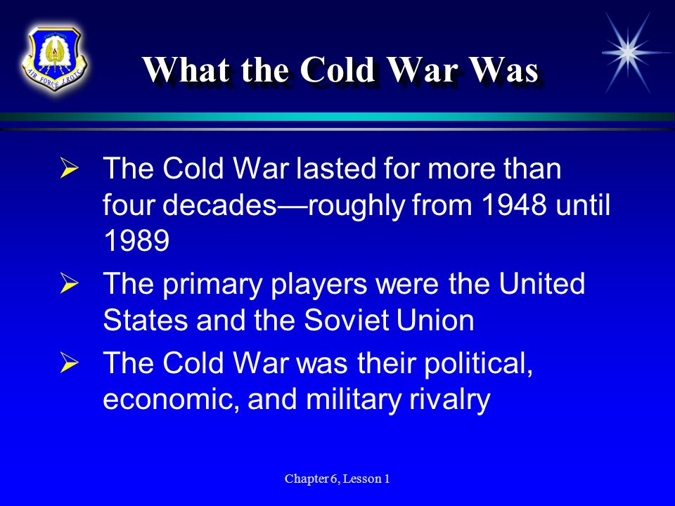 What the Cold War Was The Cold War lasted for more than four decades—roughly from 1948 until 1989.