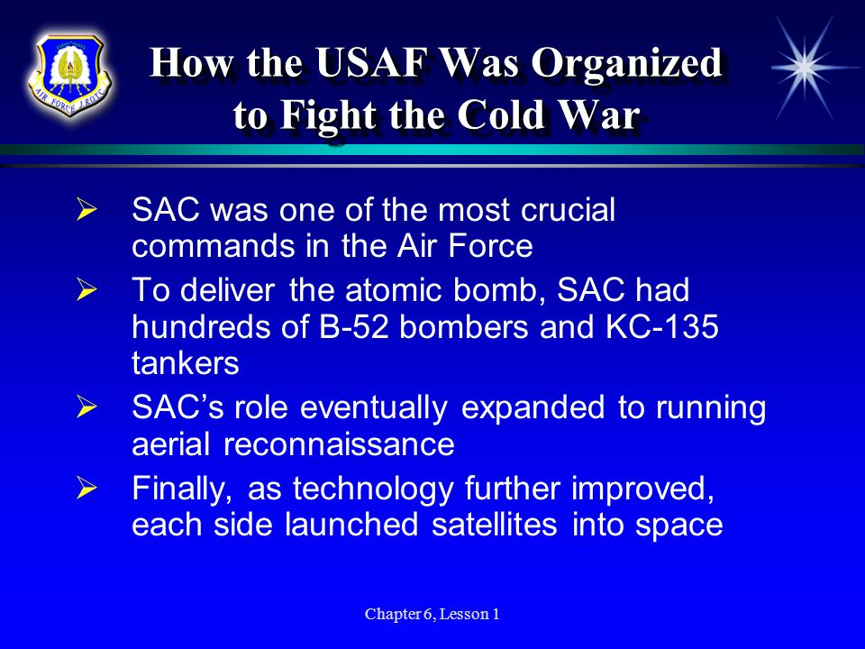 How the USAF Was Organized to Fight the Cold War