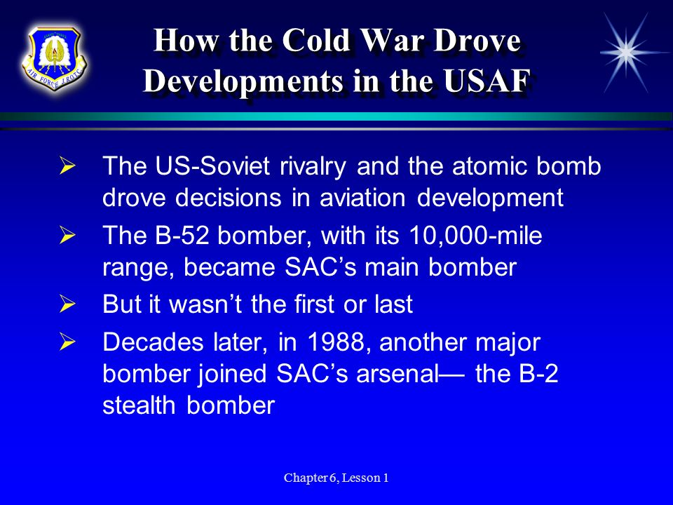 How the Cold War Drove Developments in the USAF