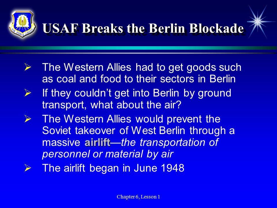 USAF Breaks the Berlin Blockade