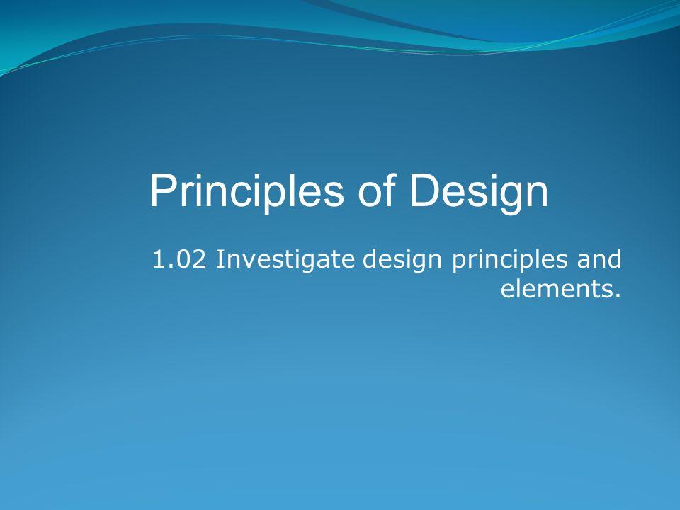 1 02 Investigate Design Principles And Elements Ppt Video Online Download