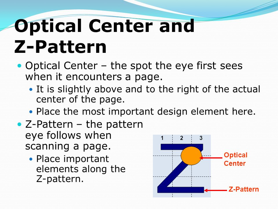 Optical Center and Z-Pattern