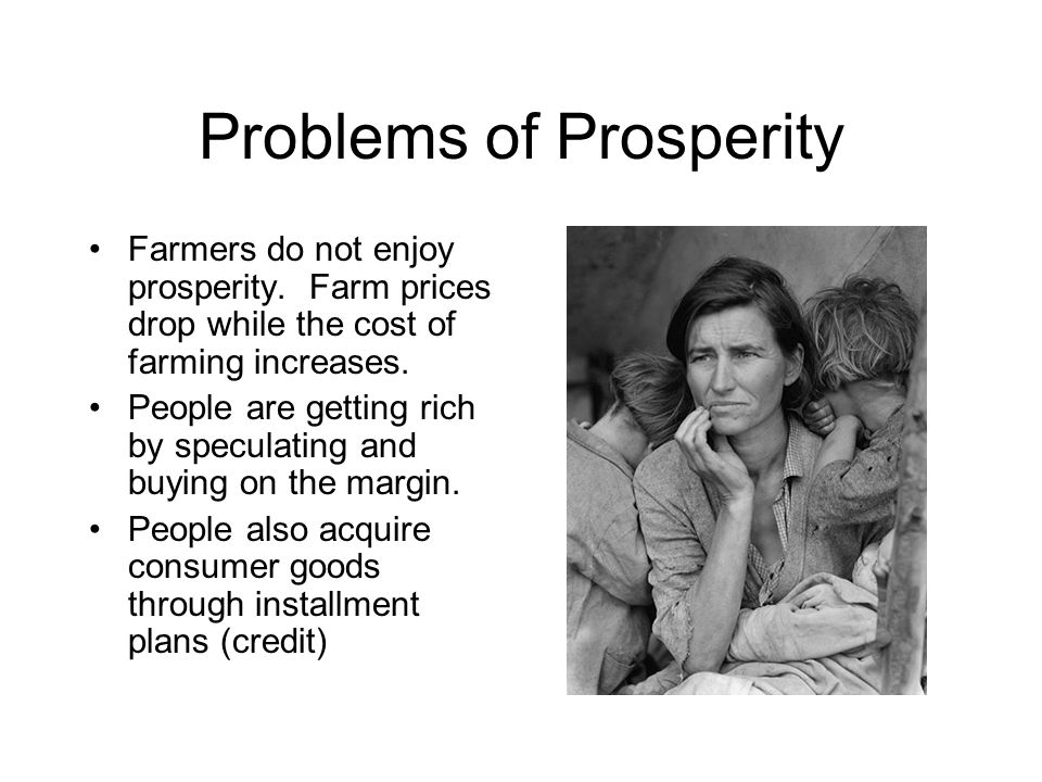 Problems of Prosperity