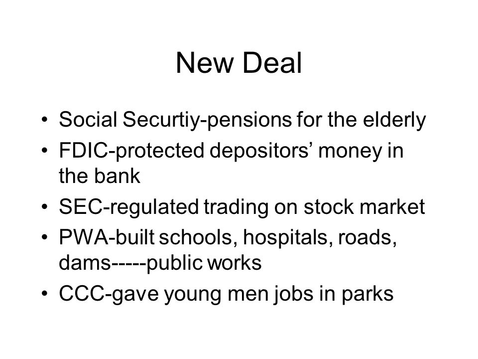 New Deal Social Securtiy-pensions for the elderly