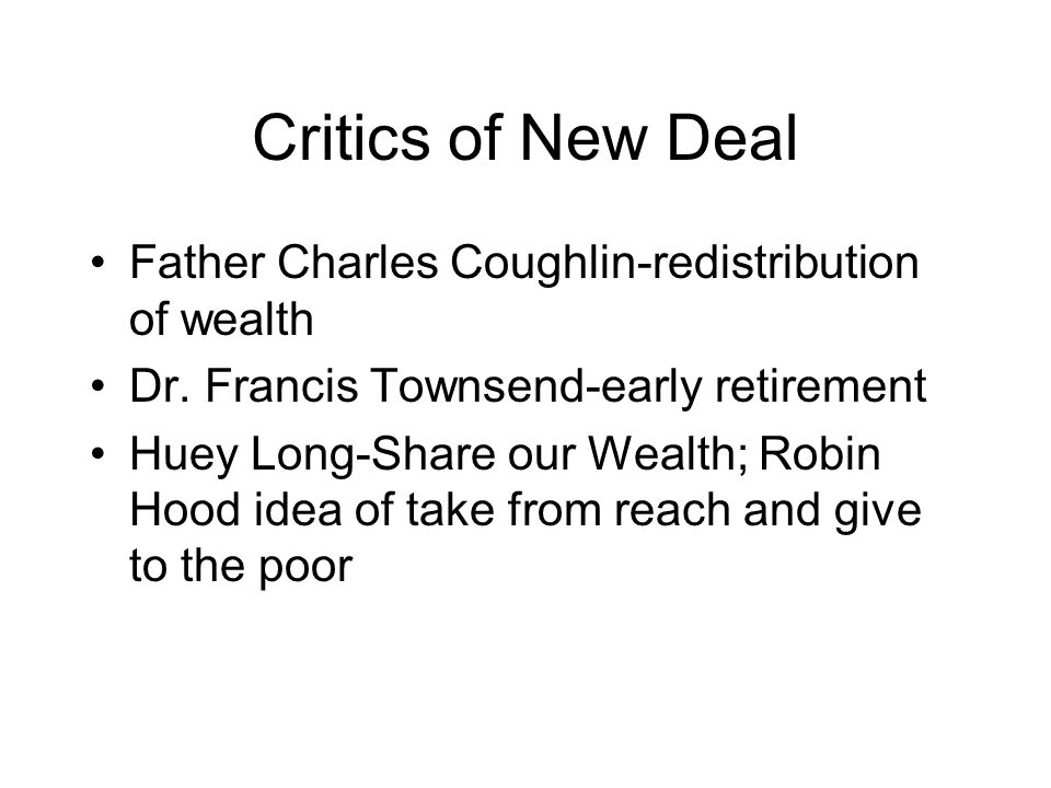 Critics of New Deal Father Charles Coughlin-redistribution of wealth