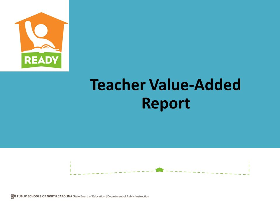 Teacher Value-Added Report