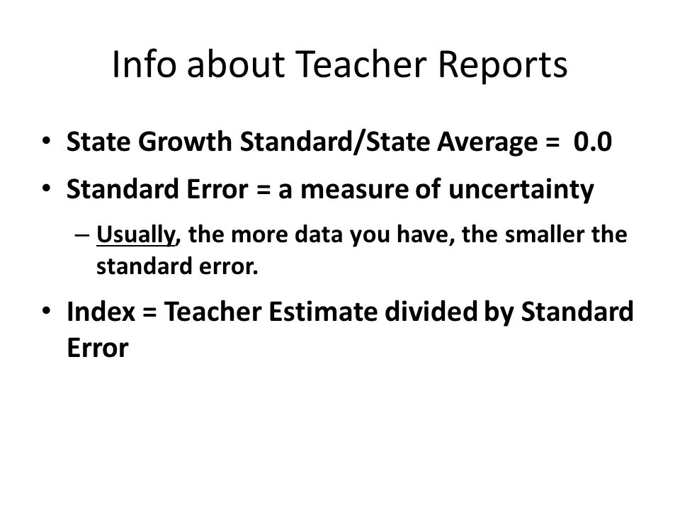 Info about Teacher Reports