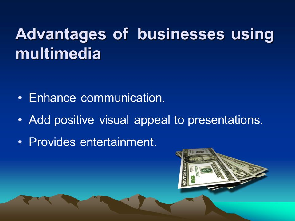 Advantages of businesses using multimedia