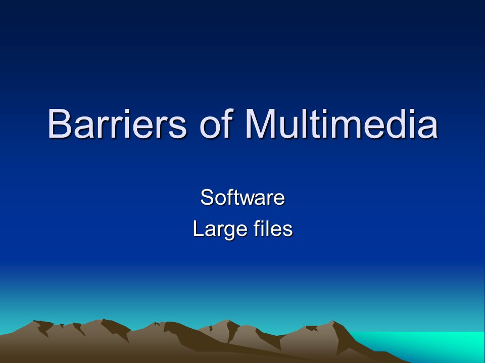 Barriers of Multimedia
