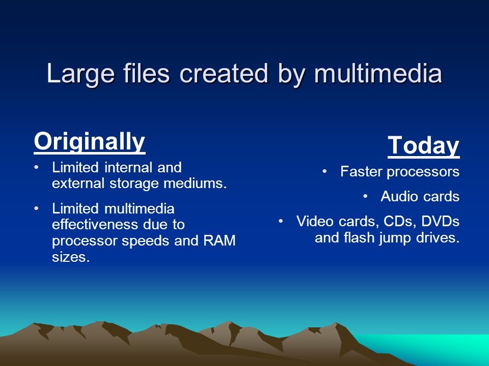 Large files created by multimedia