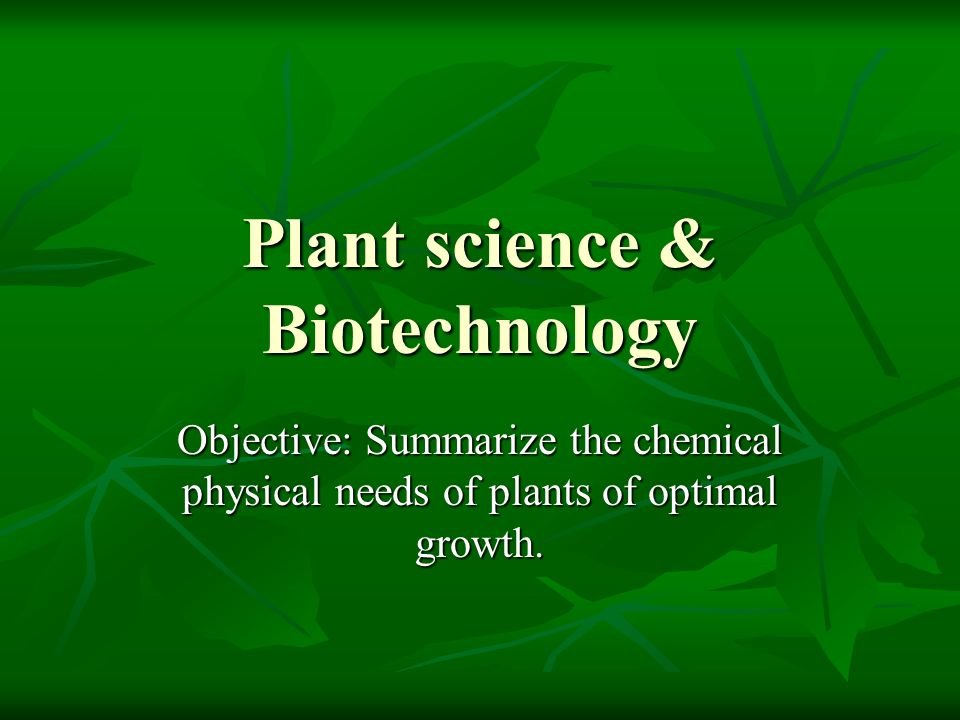 Plant science & Biotechnology