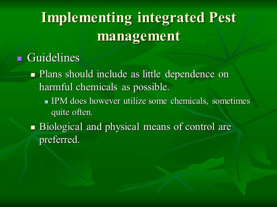 Implementing integrated Pest management