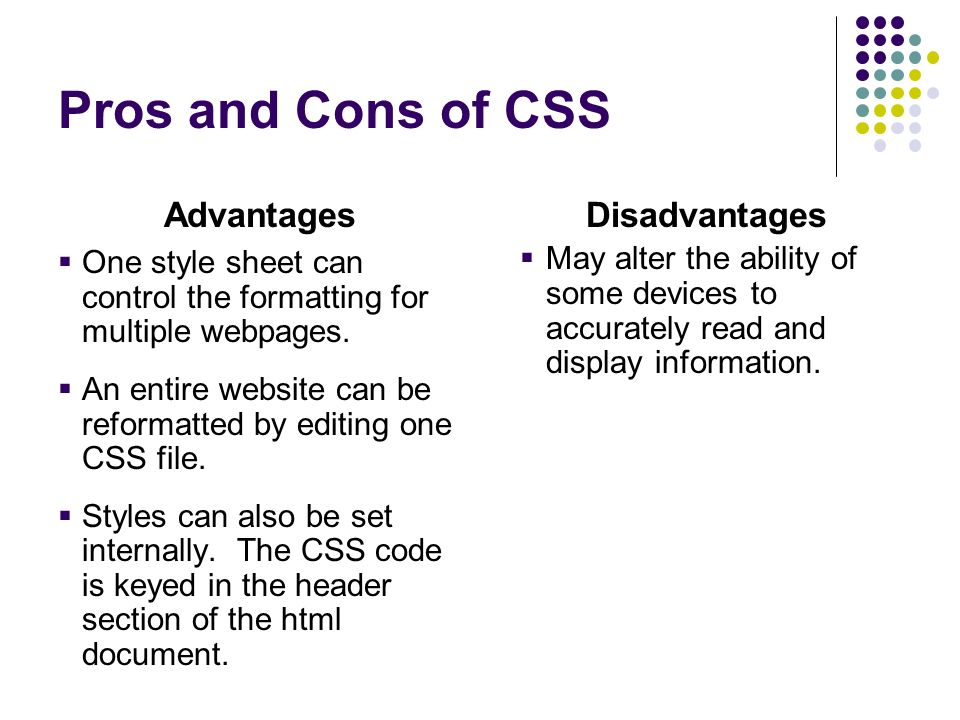Pros and Cons of CSS Advantages Disadvantages