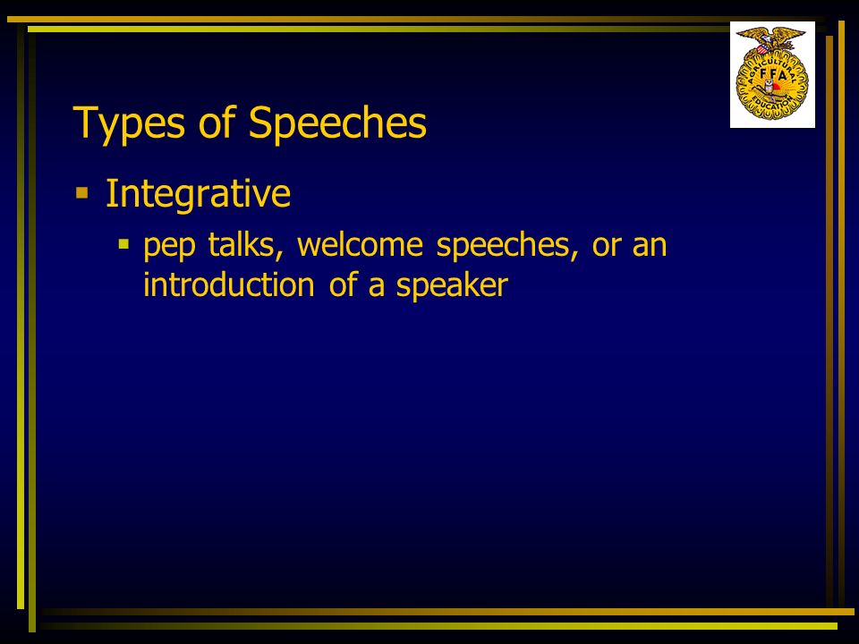 Types of Speeches Integrative