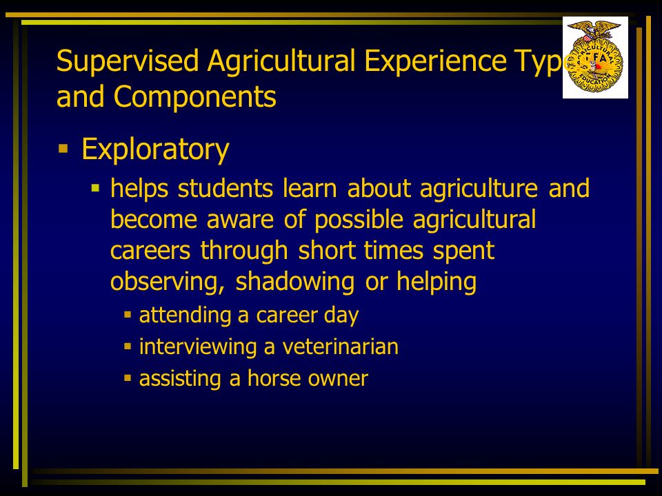 Supervised Agricultural Experience Types and Components