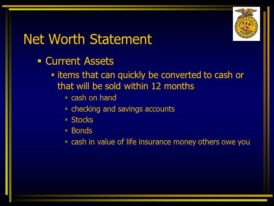 Net Worth Statement Current Assets