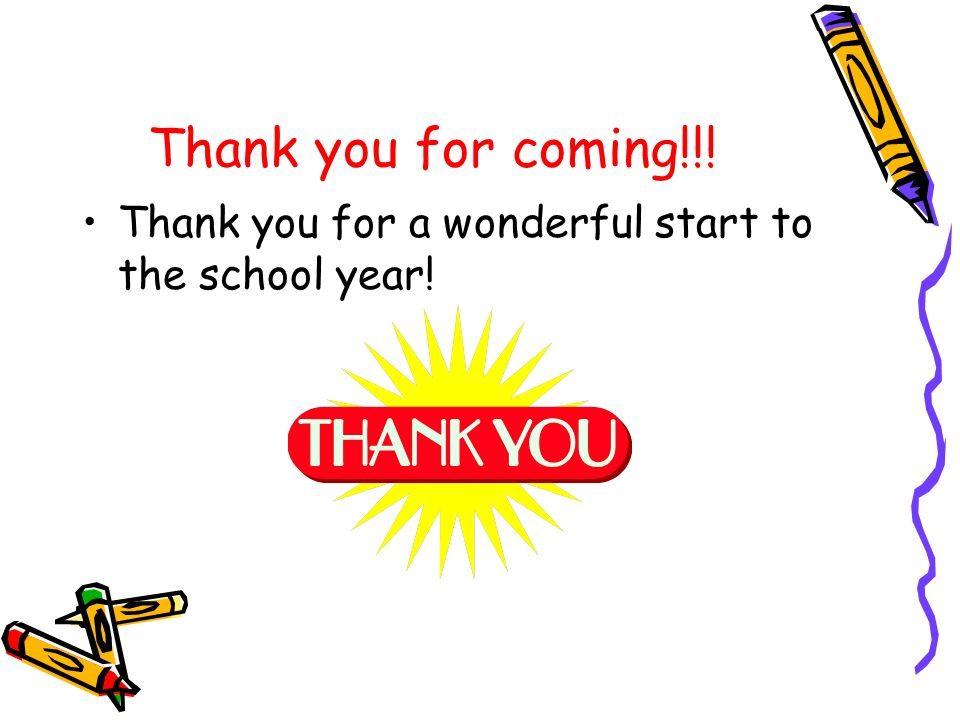 Thank you for coming!!! Thank you for a wonderful start to the school year!
