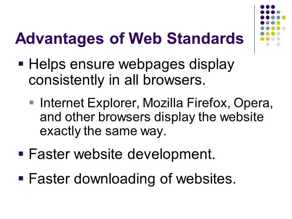 Advantages of Web Standards