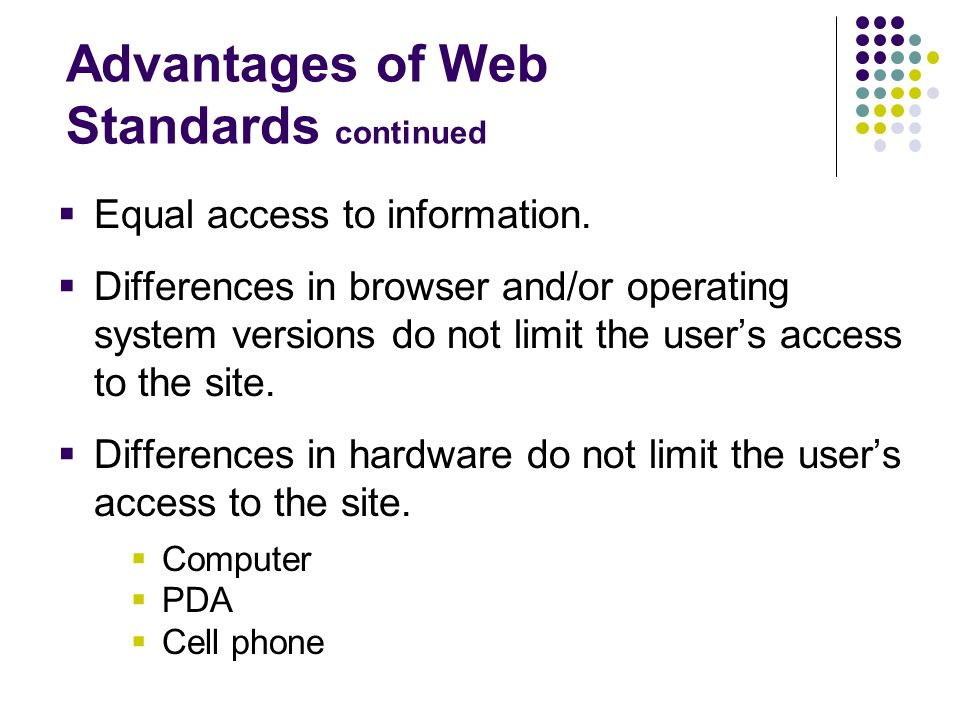 Advantages of Web Standards continued