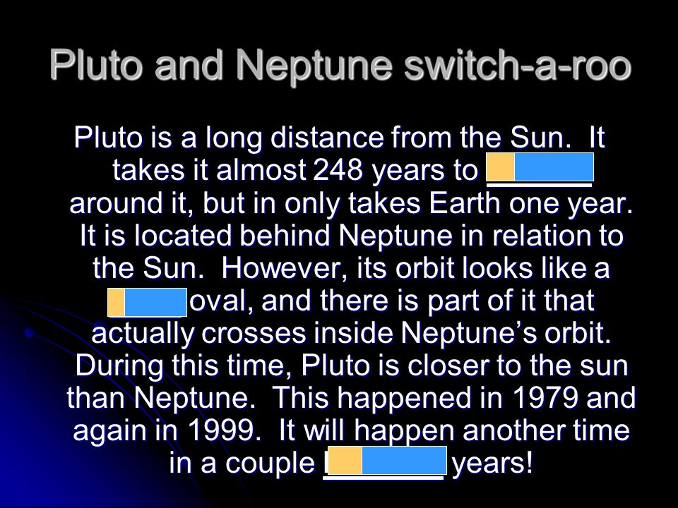 Pluto and Neptune switch-a-roo