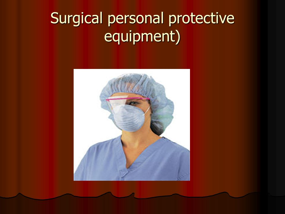 Surgical personal protective equipment)