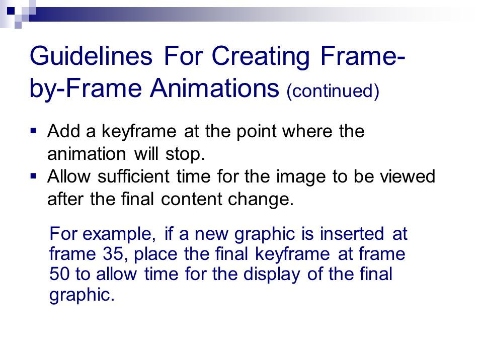 Guidelines For Creating Frame-by-Frame Animations (continued)