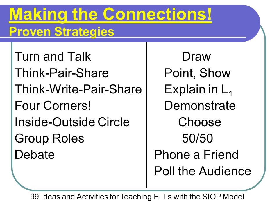 Making the Connections! Proven Strategies