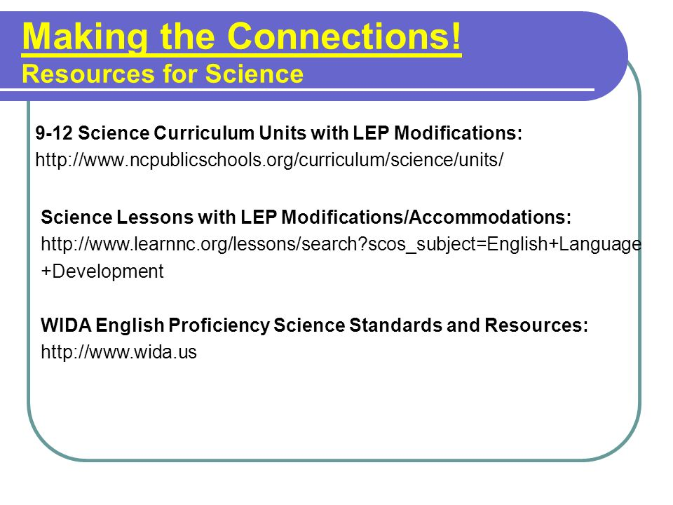 Making the Connections! Resources for Science