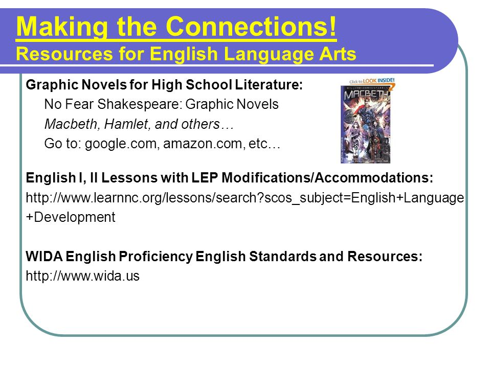 Making the Connections! Resources for English Language Arts
