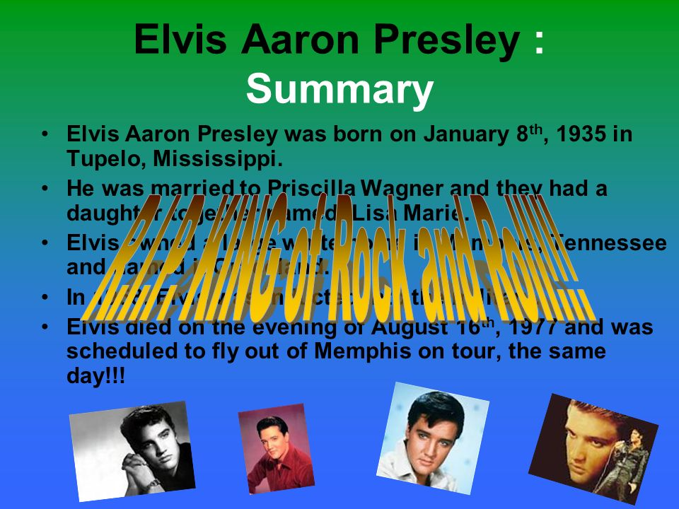 Elvis Aaron Presley : Summary