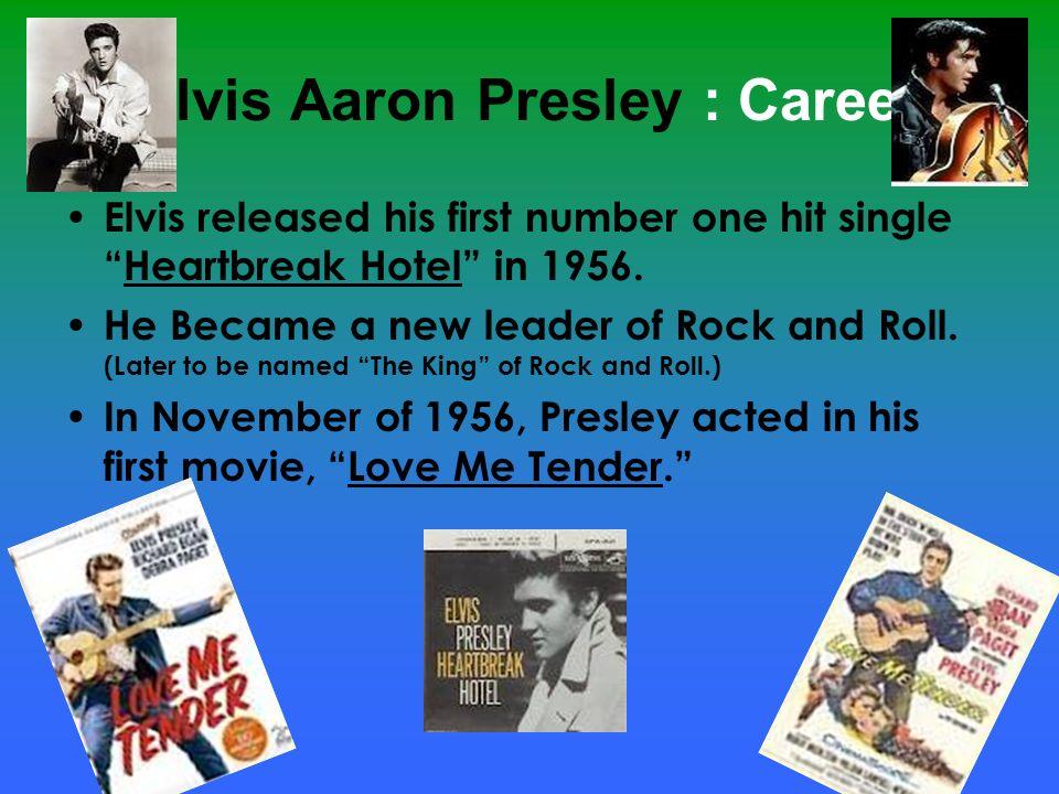 Elvis Aaron Presley : Career