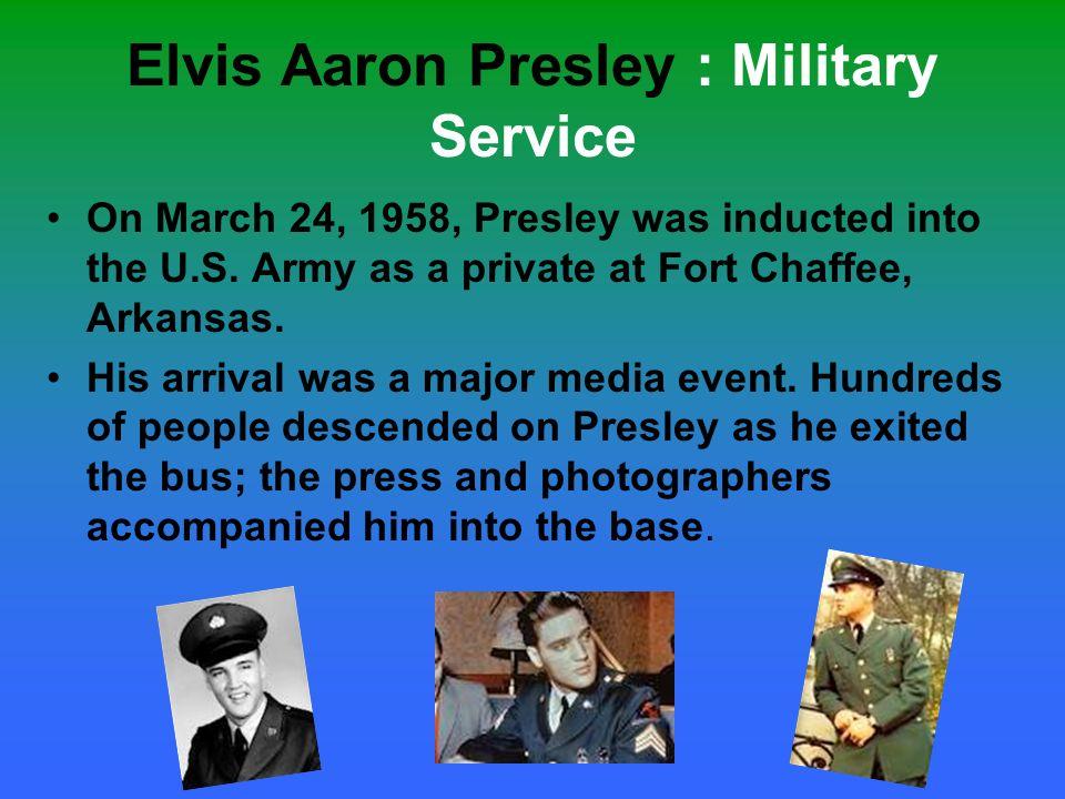 Elvis Aaron Presley : Military Service