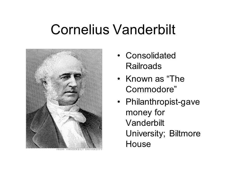 Cornelius Vanderbilt Consolidated Railroads Known as The Commodore