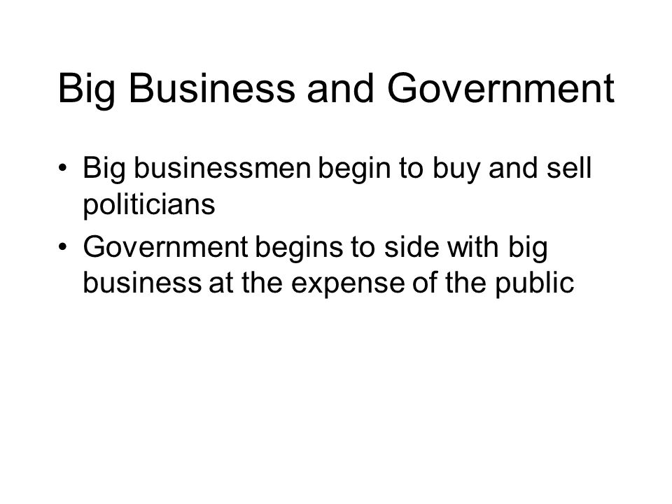 Big Business and Government
