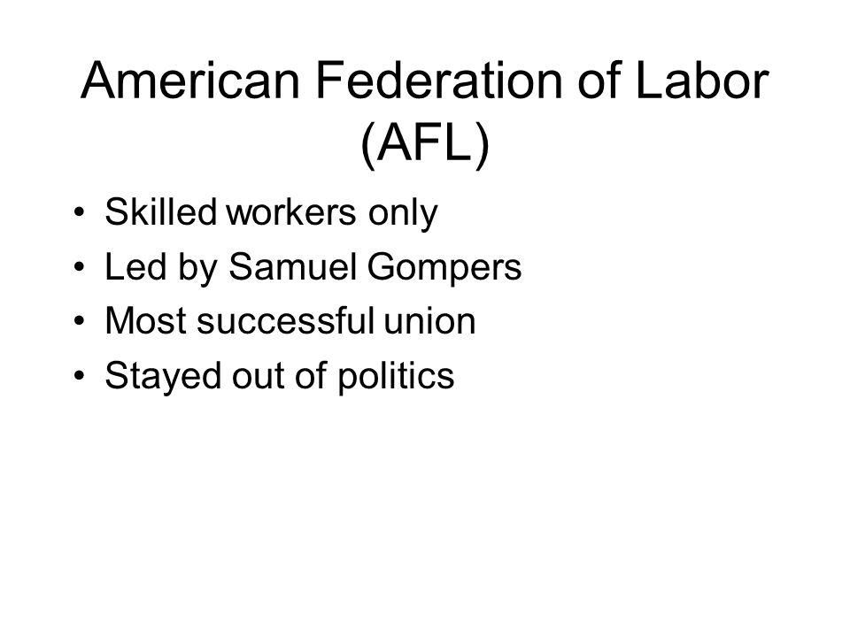 American Federation of Labor (AFL)