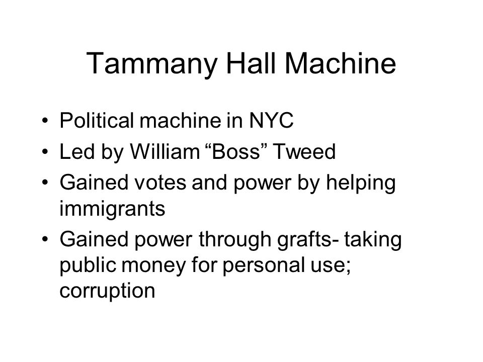 Tammany Hall Machine Political machine in NYC