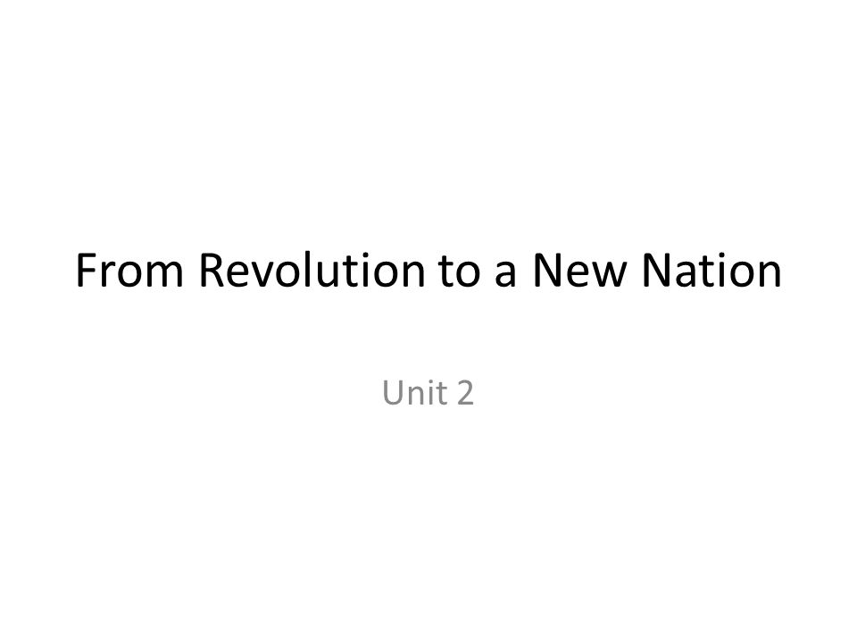 From Revolution to a New Nation