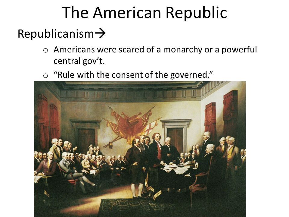 The American Republic Republicanism